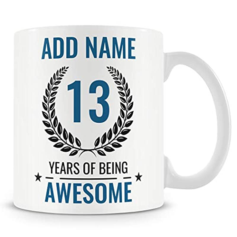 13th Birthday Gift for Boys - Personalised Mug/Cup - Add Name - 13 Years of Being Awesome