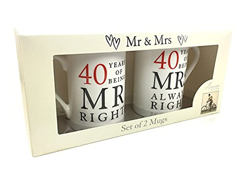 40 Years Mr Right and Mrs Always Right