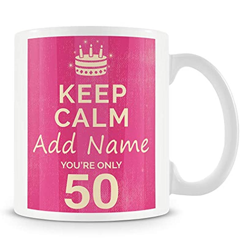 50th Birthday Gift for Women - Personalised Mug/Cup - Add Name - Keep Calm Design - Pink