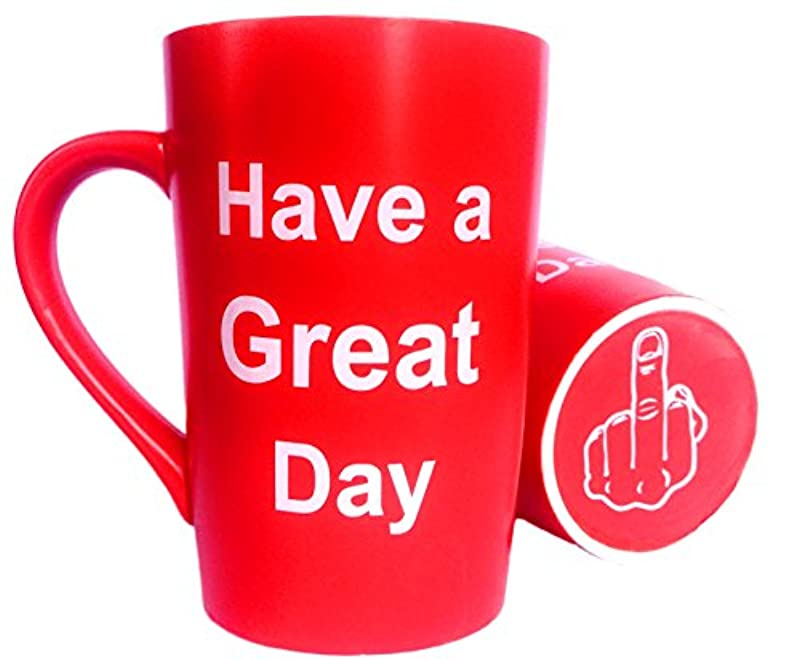 Funny Christmas Gifts Coffee Mug Have A Great Day Ceramic Cup Red, Office Cup and Birthday Gag Gifts, 12 Oz