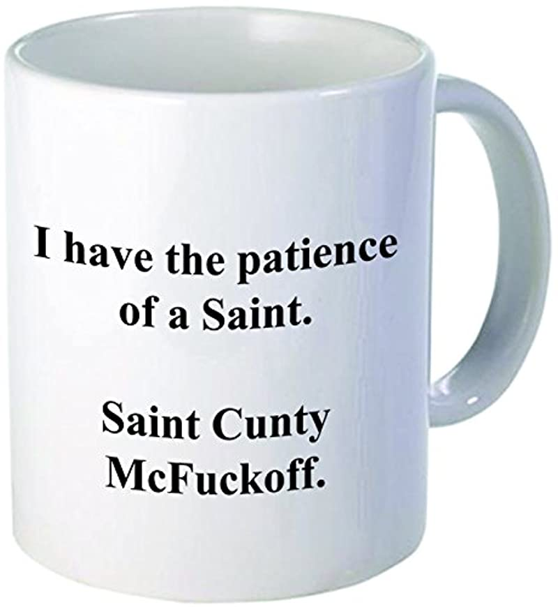 Funny I have the patience of a Saint Cunty McFuckoff, 11OZ Coffee Mug Novelty, Office, Job. By Aviento by Aviento Blanco