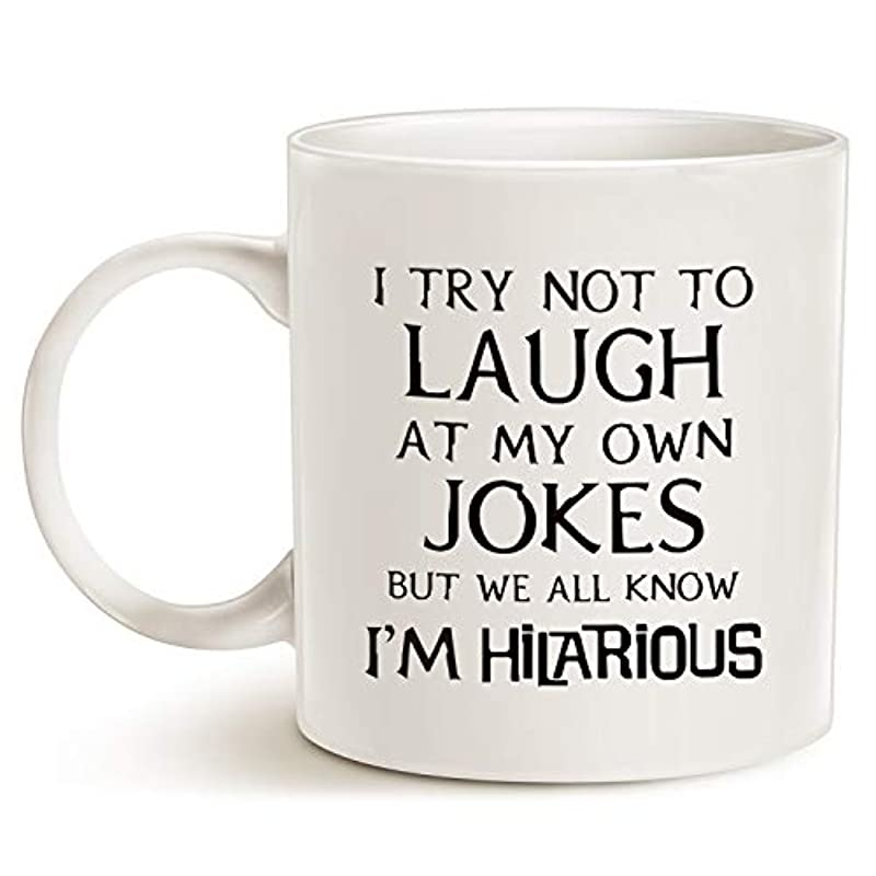 This Might be Wine Funny Saying Coffee Mug, I Try Not to Laugh At My Own Jokes But We All Know I'm Hilarious Unique Holiday Or Birthday Gifts Porcelain Cup White, 11 Oz